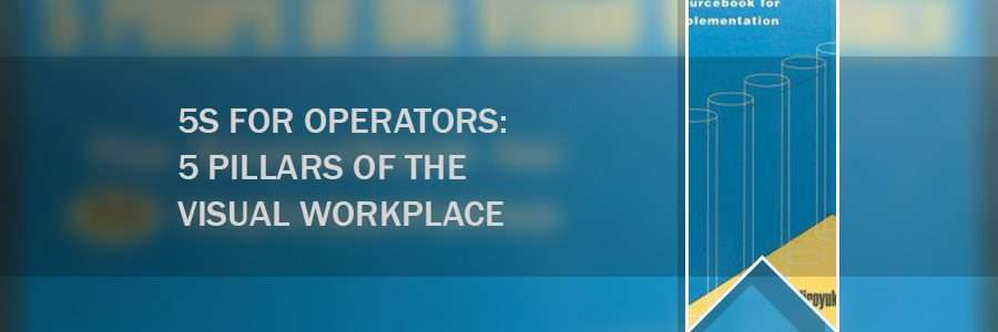 book_5s-for-operators-5-pillars-of-the-visual-workplace