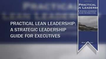book_practical-lean-leadership-a-strategic-leadership-guide-for-executives