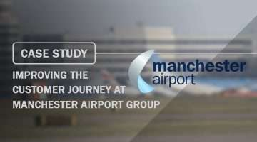 Case Study Improving the Customer Journey at Manchester Airport Group