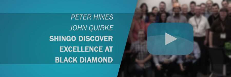 Shingo Discover Excellence at Black Diamond