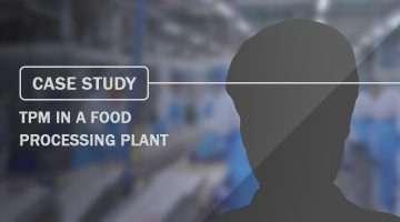 Case Study TPM in a Food Processing Plant