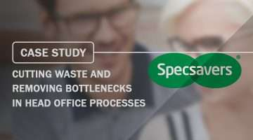 Case Study Cutting waste and removing bottlenecks in head office processes