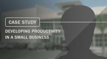 case study Developing Productivity in a Small Business