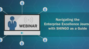 webinar banner saying navigating the enterprise excellence journey with Shingo as a guide