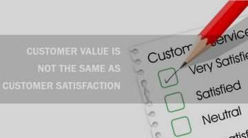 news-customer-value-is-not-the-same-as-customer-satisfaction