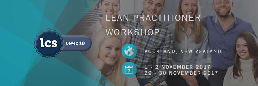Lean Practitioner LCS 1b 4 Day Workshop in Auckland