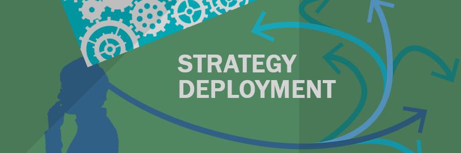 Strategy Deployment