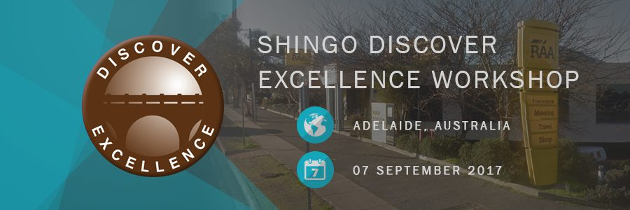 Shingo Discover Excellence Workshop Royal Automobile Association Adelaide