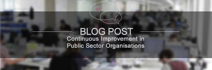 Continuous Improvement Public Sector Organisation
