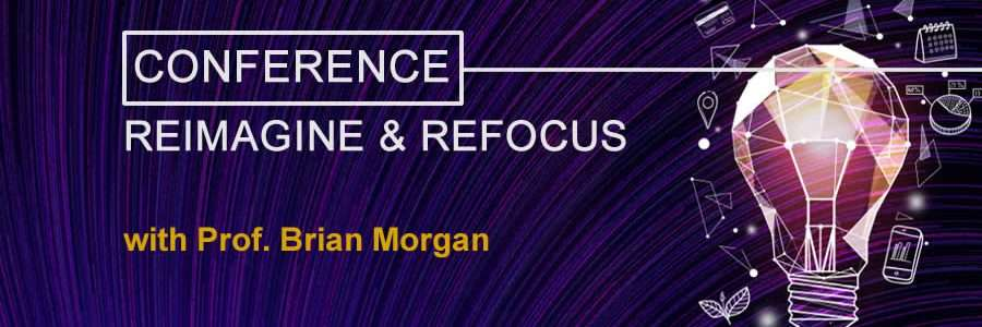 Reimagine & Refocus conference